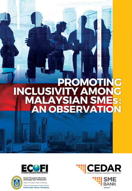 PROMOTING INCLUSIVITY AMONG MALAYSIAN SMES: AN OBSERVATION